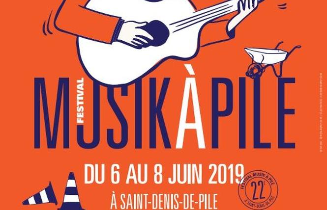 Festival - 22ème édition de Musik à Pile 1 - Saint-Denis-de-Pile